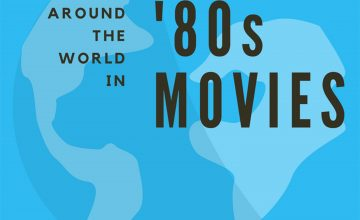 Around the World in 80s Movies Podcast